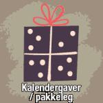 Kalendergaver og pakkeleg